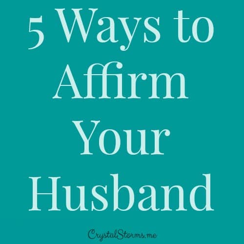 Are your looking to encourage your husband? Click here for 5 simple ways to affirm your husband.