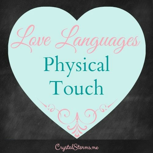 5 love languages physical touch for dating couple Have you heard of the 5 love languages how the 5 love languages changed my relationship acts of service, receiving gifts, quality time, and physical touch.
