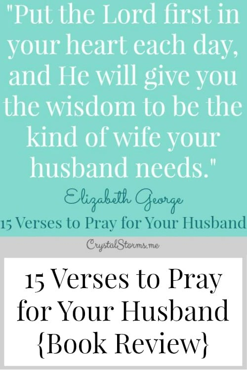 15 Verses to Pray for Your Husband {Book Review} - Crystal Storms