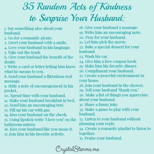 Need some ideas to show your husband you love him? Here are 35 Random Acts of Kindness to Surprise Your Husband - CS