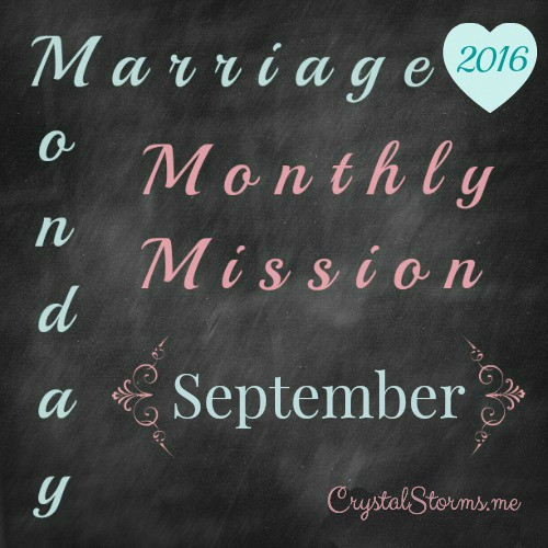 Marriage Monday Monthly Mission - September 2016 - CS