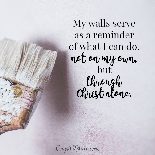Have you ever looked back at an accomplishment and thought only by the grace of God did I do that? Discover why my walls serve as a reminder of what I can do, not on my own, but through Christ alone.