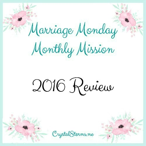 Do you desire to honor God with your marriage? Welcome to our Marriage Monday Monthly Mission – 2016 Review. Our goal with these missions was to make little changes that will prayerfully make big differences. We pursued God's heart and tried to glorify Him in our marriages with every mission.