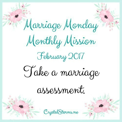 "Where are you struggling in your marriage? Our Marriage Monday Monthly Mission: Take a marriage assessment. ""Every marriage has both strengths and opportunities for growth."""