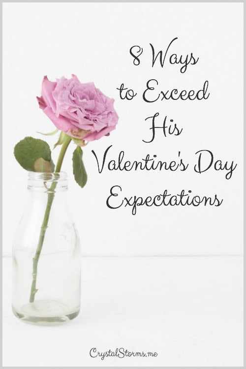 1 John 4:19: We love because He first loved us. Releasing God's love through us allows Him to continue to pour into us. 8 ways to exceed his Valentine's Day expectations will give you practical ways to express your love for your husband.