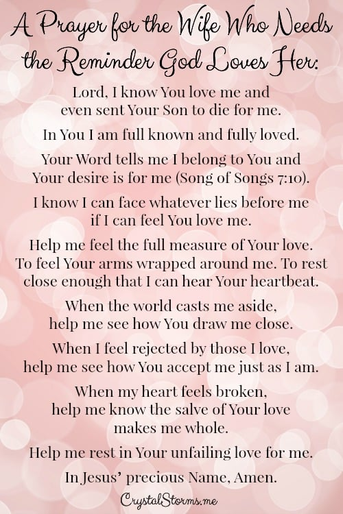 This prayer is for you, sweet friend. Even when you don't feel loved, God loves you. A prayer for the wife who needs the reminder God loves her.
