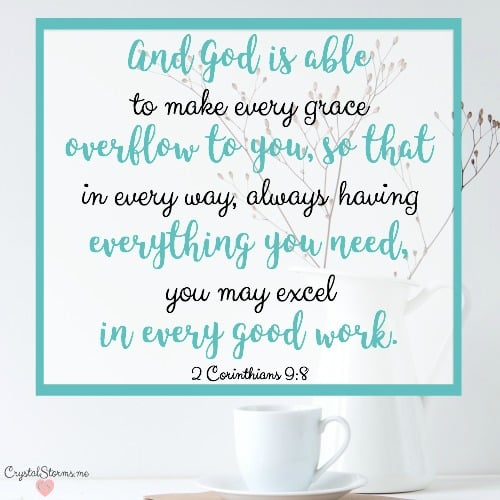Do you look to God to fill up so you can pour out? Let's fill up on Jesus so we spill out His love as an automatic response. 2 Corinthians 9:8 And God is able to make every grace overflow to you, so that in every way, always having everything you need, you may excel in every good work.""