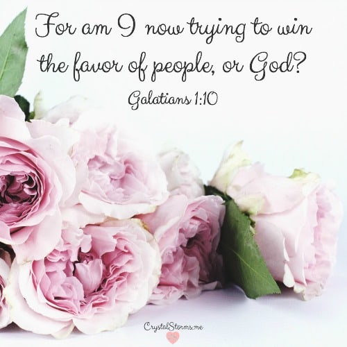 Sundays shouldn't be this hard. Walking in obedience to God means submitting to my husband's leading. Galatians 1:10: For am I now trying to win the favor of people, or God?