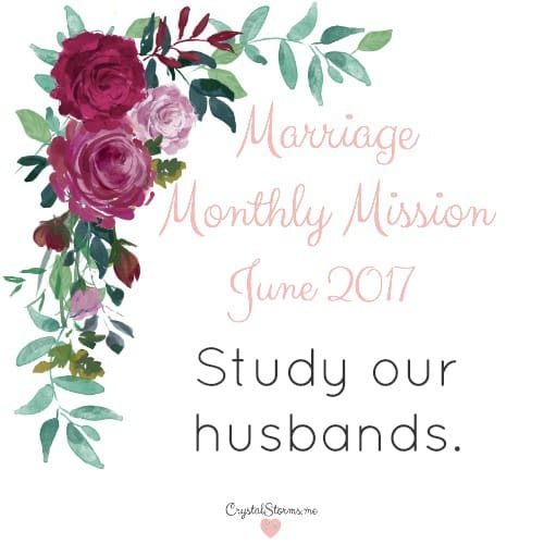 Marriage Monthly Mission – June 2017