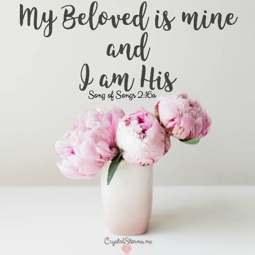 What's mine? One remained mine. Through every delay. Through every trial. Through every broken heart. Song of Songs 2:16: My Beloved is mine and I am His