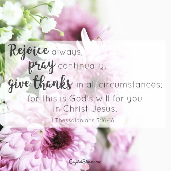 Rejoice always, pray continually, give thanks in all circumstances ... (1 Thessalonians 5:16-18) Discover my 3-word prayer & the key to praying continually