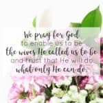 Are you a wife who's still healing? Standing for your marriage? Need the reminder God loves you? I'm sharing 15 Powerful Prayers for Wives to make it easier for you to find the prayer that meets you in your current season. | We pray for God to enable us to be the wives He called us to be and trust that He will do what only He can do. | Marriage prayers