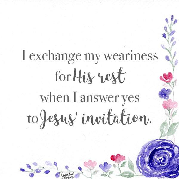 Why You Need to Guard Against Weariness   I exchange weariness for His rest when I answer yes to Jesus' invitation.   Matthew 11:28