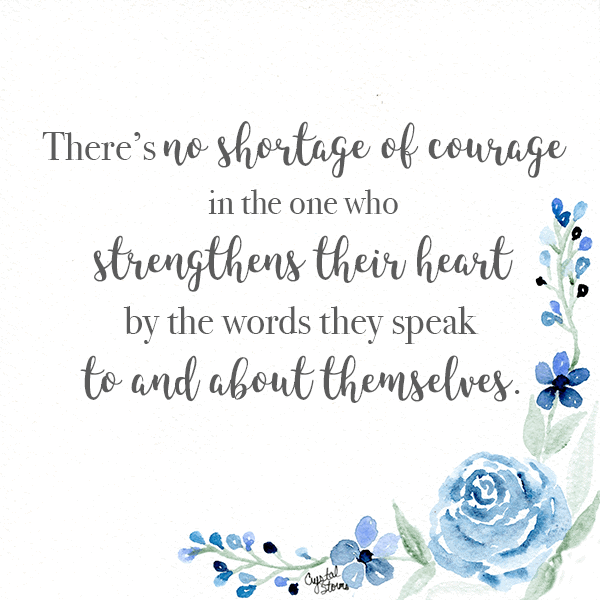 Are You Living with Courage?   Proverbs 28:1   There's no shortage of courage in the one who strengthens their heart by the words they speak to and about themselves.
