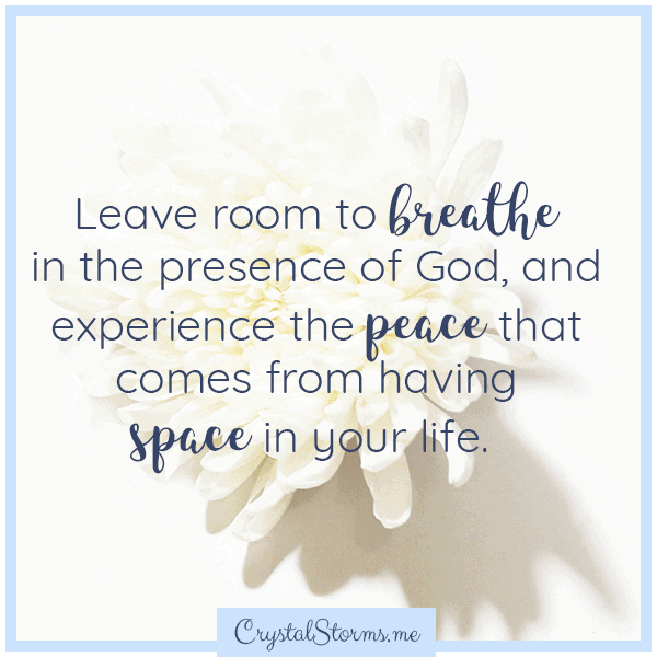 Leave room to breathe in the presence of God, and experience the peace that comes from having space in your life.   Christian faith encouragement   Christian woman   Christian encouragement